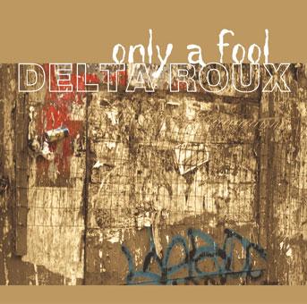 CD-Cover | Delta Roux