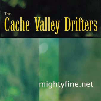CD-Cover | Cache Valley Drifters